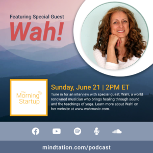 Podcast June 21 at 2PM ET with special guest Wah!