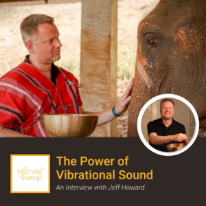 "Jeff Howard holding a singing bowl with an elephant and text title ""The Power of Vibrational Sound"""